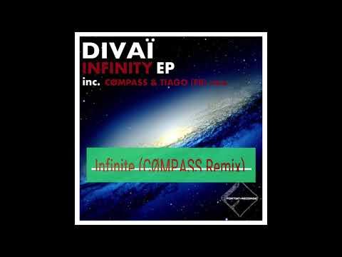 Divaï - INFINITY EP  Incl (CØMPASS - TIAGO Remix)