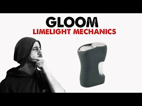 The Gloom, by Limelight Mechanics