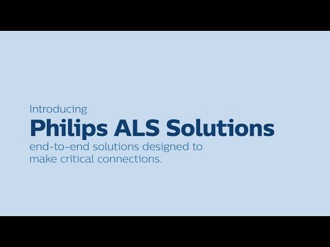 philips-als-solutions:-end-to-end-solutions-designed-to-make-critical-connections