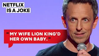 Seth Meyers' Wife Gave Birth In A Lobby | Netflix Is A Joke