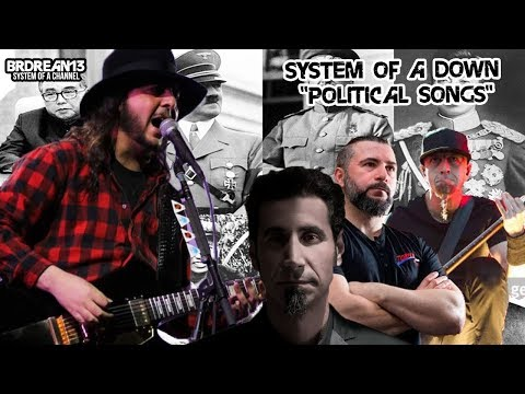 """System Of A Down - """"Political Songs"""" [Playlist]"""
