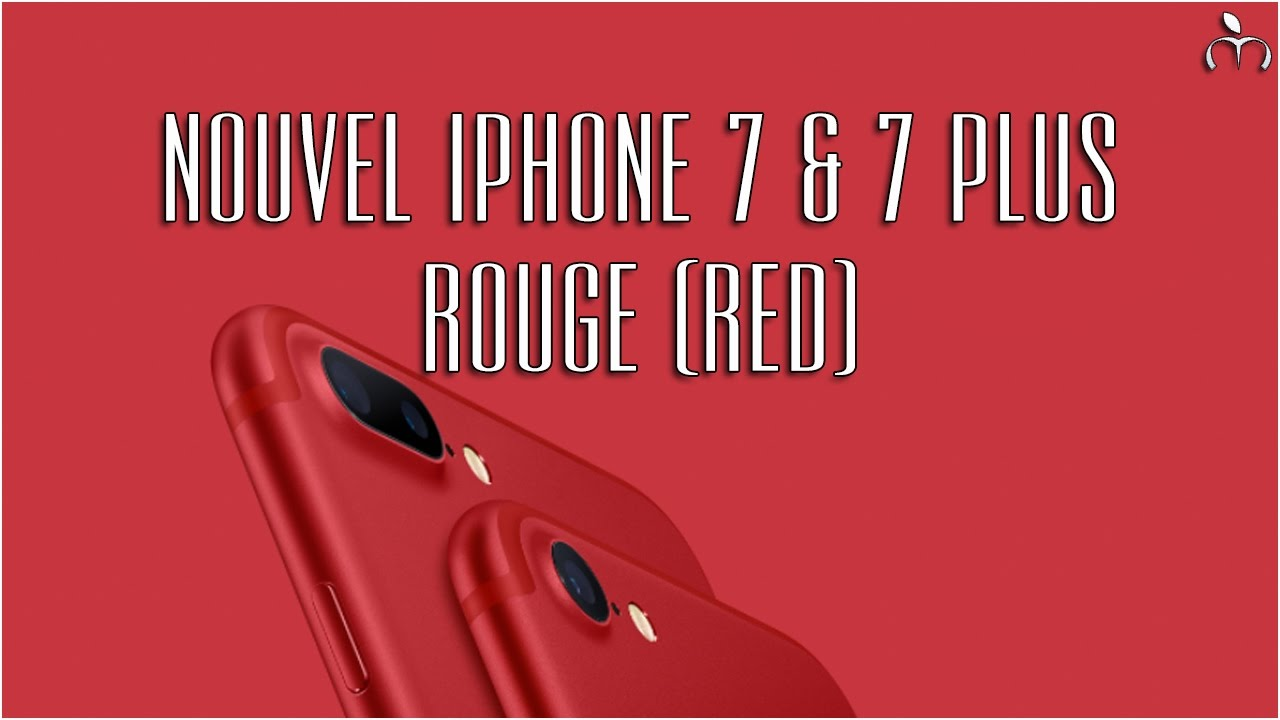 nouvel iphone 7 iphone 7 plus rouge red youtube