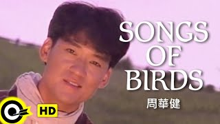 Baixar 周華健 Wakin Chau【Songs of birds】Official Music Video