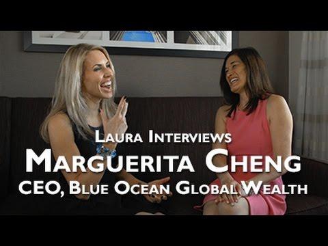 Laura Virili Interviews Marguerita Cheng, CEO, Blue Ocean Global Wealth