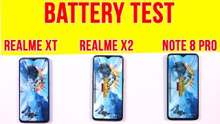Realme X2 vs Note 8 Pro, Realme XT   Battery Drain Test   Charging Test   Gaming Test (Indian Unit)