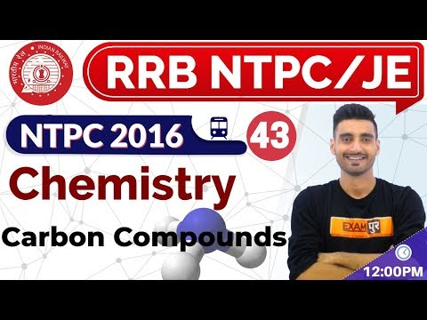 Class 43 |#RRB NTPC / JE / GROUP-D |Science (विज्ञान) Chemistry | By Vivek Sir||Carbon Compounds