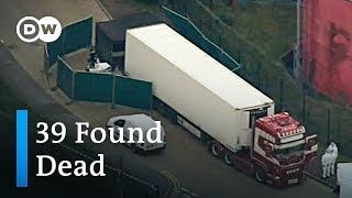 39 found dead inside truck container near London | DW News