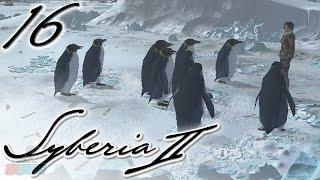 PENGUINS - Syberia 2 Part 16   PC Game Walkthrough/Let
