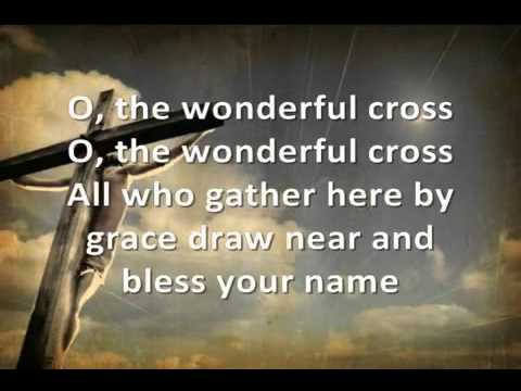 Chris Tomlin & Matt Redman   The Wonderful Cross