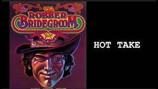 The Robber Bridegroom HOT TAKE | THOUGHTS ON THEATRE #5