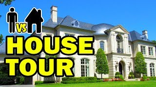 HOUSE TOUR !!! - Man Vs House Episode #8