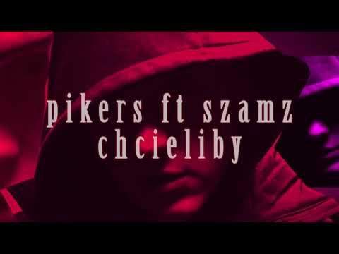 Pikers ft.Szamz - Chcieliby