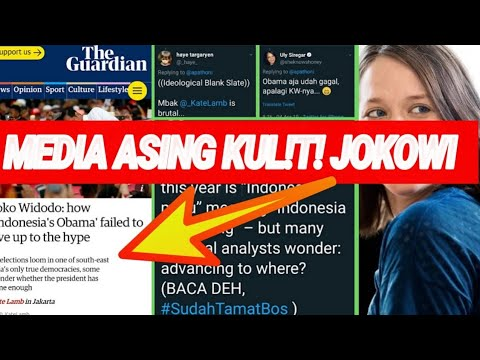 MEDIA ASING H4B!S! JOKOWI;THE GUARDIAN;PILPRES 2019;JOKOWI-MA'RUF;DEBAT CAPRES;