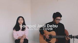 Video Banda Neira - Sampai jadi Debu (COVER) download MP3, 3GP, MP4, WEBM, AVI, FLV Juli 2018
