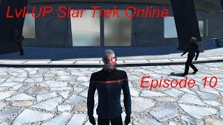 Star Trek Online - Episode 10 - Starfleet (FR)