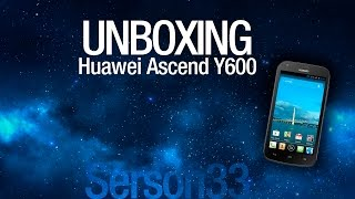 Unboxing - Huawei Ascend Y600