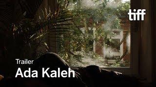 ADA KALEH Trailer | TIFF 2018