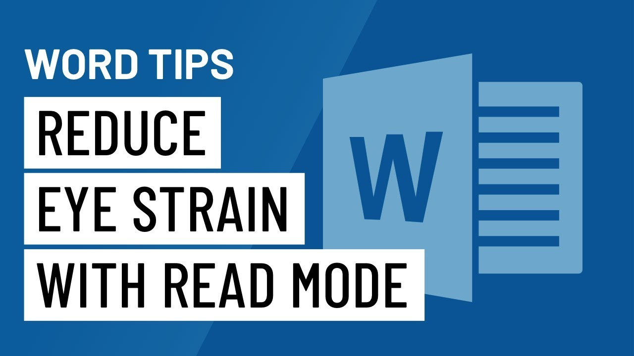 Word Quick Tip: Reduce Eye Strain with Read Mode