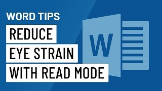 Word Quick Tip: Reḋuce Eye Strain with Read Mode