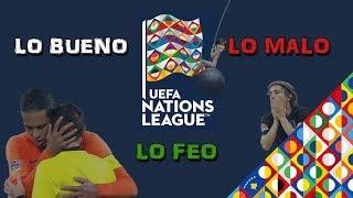 Lo bueno, lo malo y lo feo de la UEFA Nations League