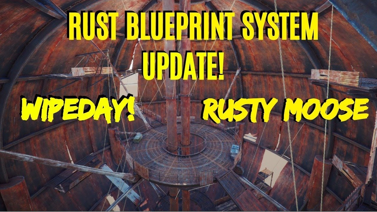 Rust new blueprint system wipe day rusty moose low youtube rust new blueprint system wipe day rusty moose low malvernweather Choice Image