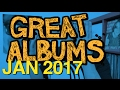 GREAT ALBUMS: January 2017