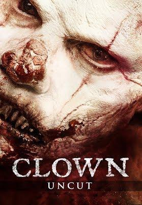 Clown: Uncut