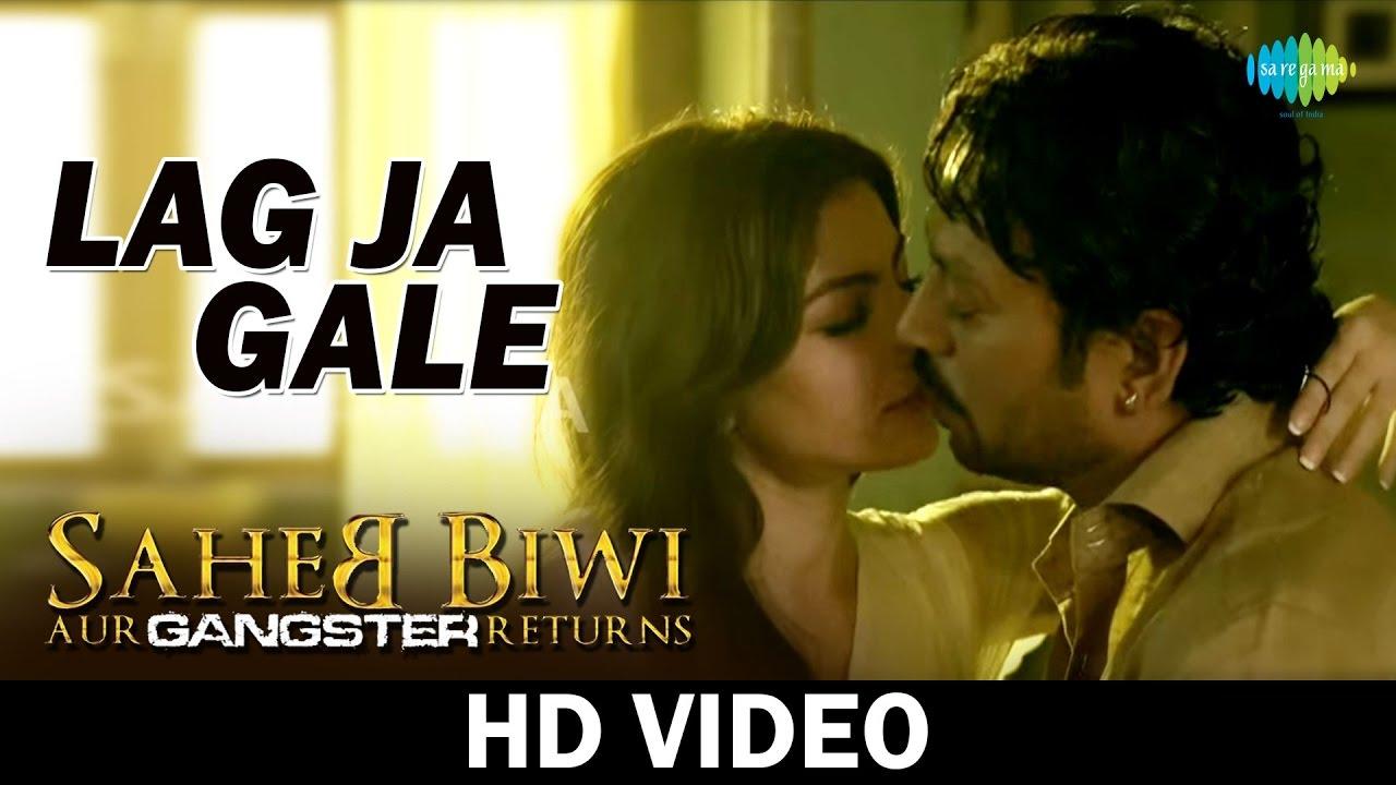 Download Lag Ja Gale   Saheb Biwi Aur Gangster Returns   Mahie Gill   Irrfan Khan   HD Video