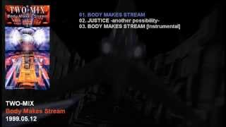 TWO-MIX 14th Single 「Body Makes Stream」 Catalogue Number: WPD7-10...