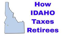 How Idaho Taxes Retirees