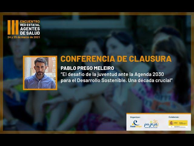 III Encuentro Red Agentes de Salud - Los jóvenes y la Agenda 2030 para el desarrollo sostenible