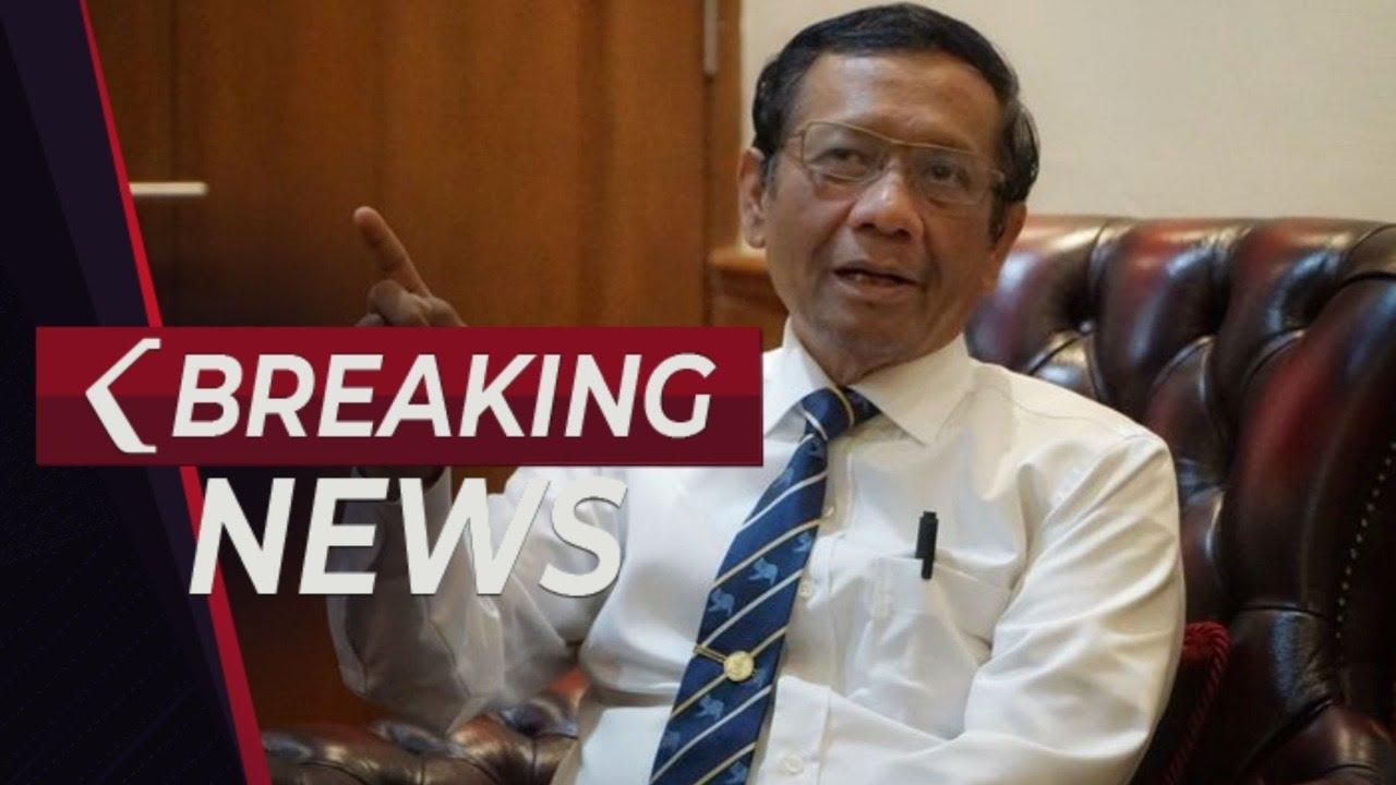 Download BREAKING NEWS - Menko Polhukam Mahfud MD Tanggapi Rencana Demonstrasi Jokowi End Game