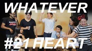 WHATEVER! EP21! แหม่มโพธิ์ดำทำงาน .. HEART !!! thumbnail