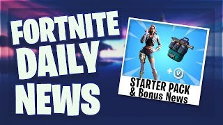 *NEW* STARTER PACK & BONUS NEWS AT THE END - Fortnite Daily News (25 May 2019)