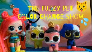 💦 LOL Surprise! | Fuzzy Pet Color Change Show | Stop Motion Video 💙💦