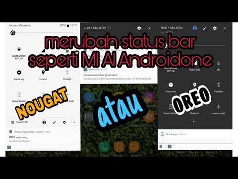 Cara merubah tampilan status bar seperti MI A1 Androidone