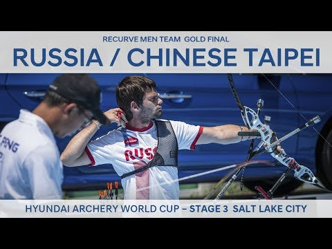 Russia v Chinese Taipei – Recurve Men Team Gold Final | Salt Lake City 2017