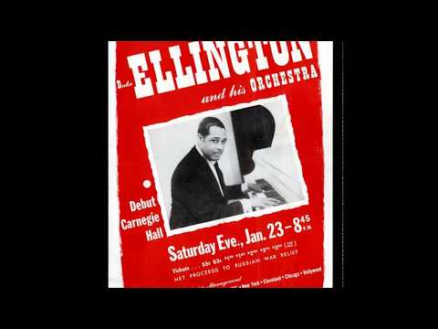 Duke Ellington & His Orchestra- Live At Carnegie Hall - January 23, 1943 (Full Concert)