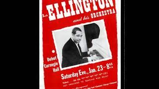 Duke Ellington & His Orchestra- Live At Carnegie Hall - January 23, 1943 (Full Concert)