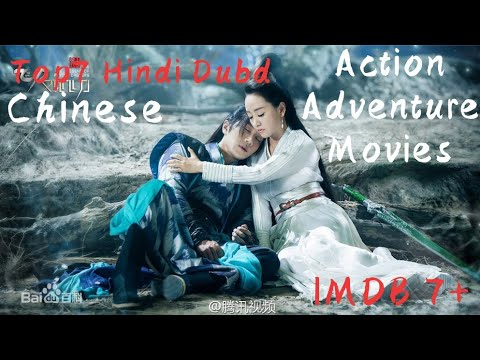 Top 7 Chinese Action Adventure Movies Hindi Dubd