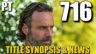 The Walking Dead Season 7 Episode 16 Preview & Discussion TWD 716 Title & Synopsis
