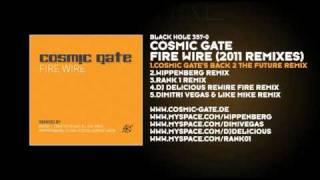Cosmic Gate - Fire Wire (Cosmic Gate's Back 2 The Future Remix)
