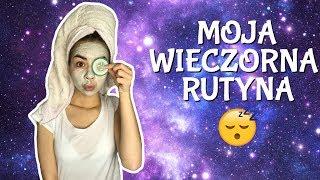 MOJA WIECZORNA RUTYNA!/MY NIGHT ROUTINE! || Kompleksiara Xx