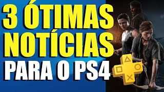 3 ÓTIMAS NOTÍCIAS PARA TODOS DO PLAYSTATION 4 e PS5!