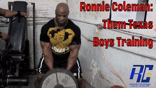 Ronnie Coleman- Them Texas Boys Training (Back Day)