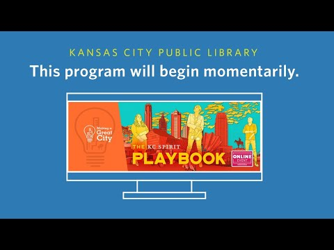 Making a Great City: The KC Spirit Playbook