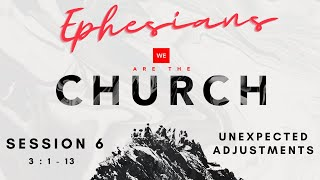 We Are The Church - Session 6