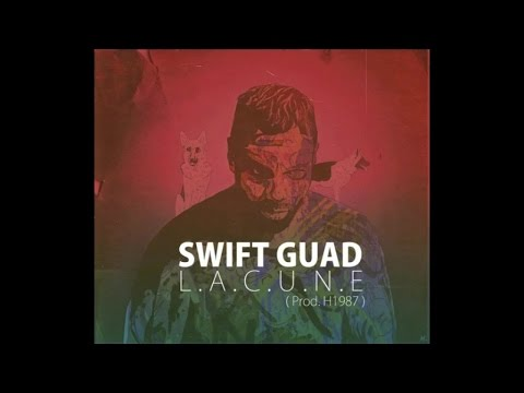 Swift Guad - Lacune (Son Officiel)