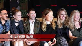 'Tell Me Your Name' Interview - Lightning Round | Filmmakers and Cast