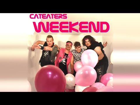 CatEaters - Weekend
